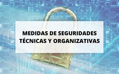 Medidas de seguridades técnicas y organizativas
